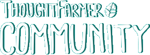ThoughtFarmer Community